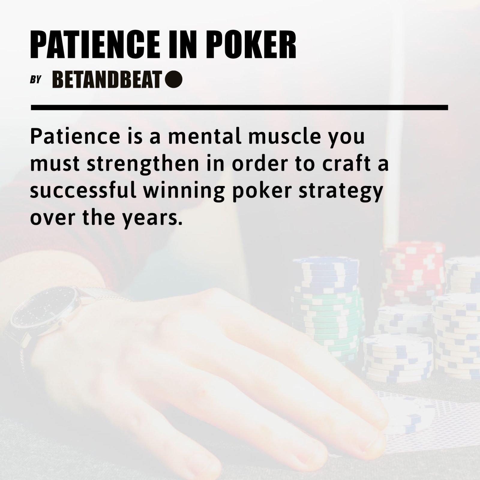 patience in poker strategy
