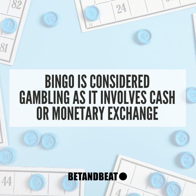 Is bingo gambling?