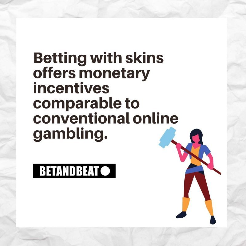 is skin betting a form of gambling