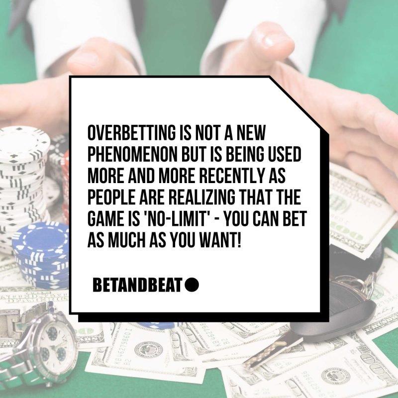 overbet poker (quote)