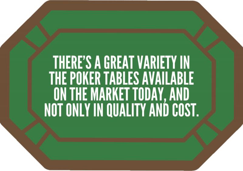 wide range of poker tables