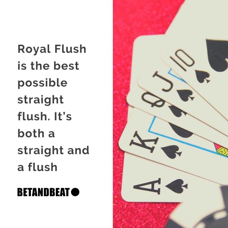 royal flush is the best poker hand