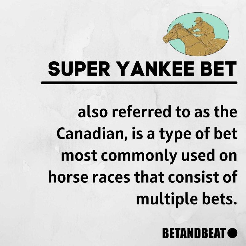 Super Yankee Bet Explainer (Canadian Bet)