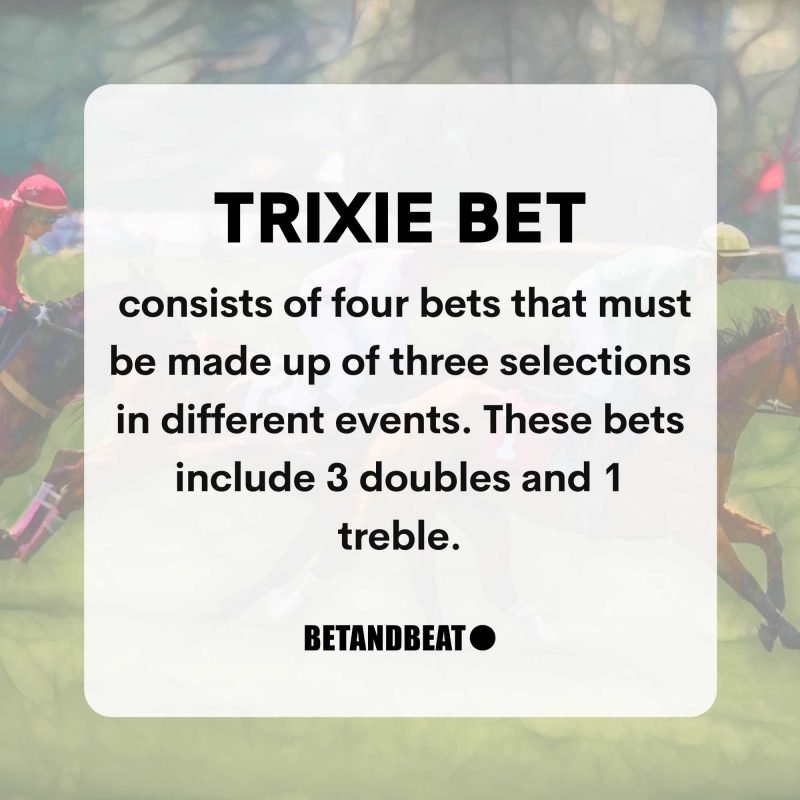 Trixie Bets Explained