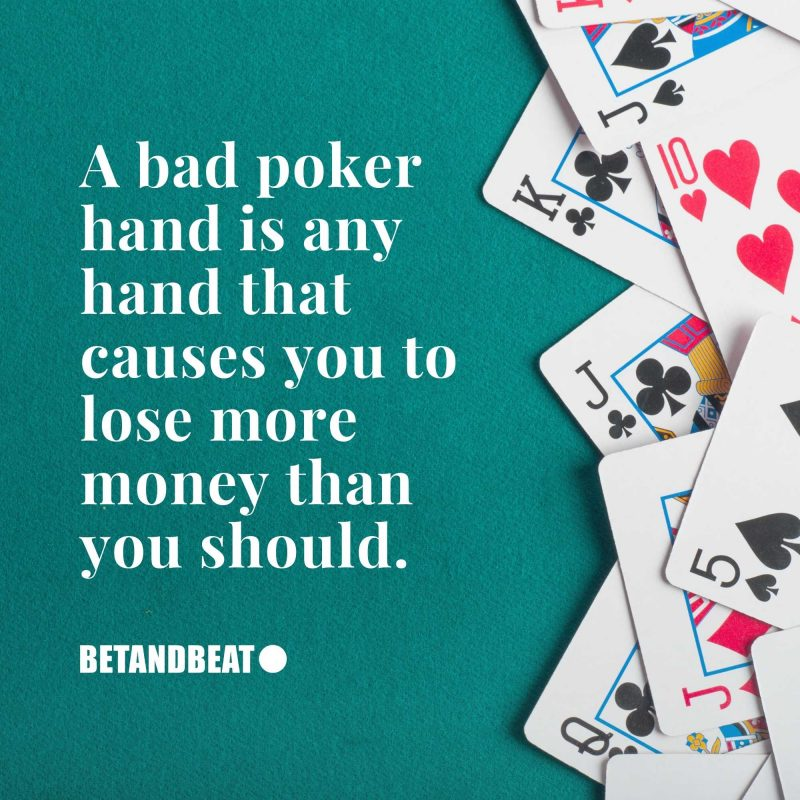 definition of a bad hand in poker