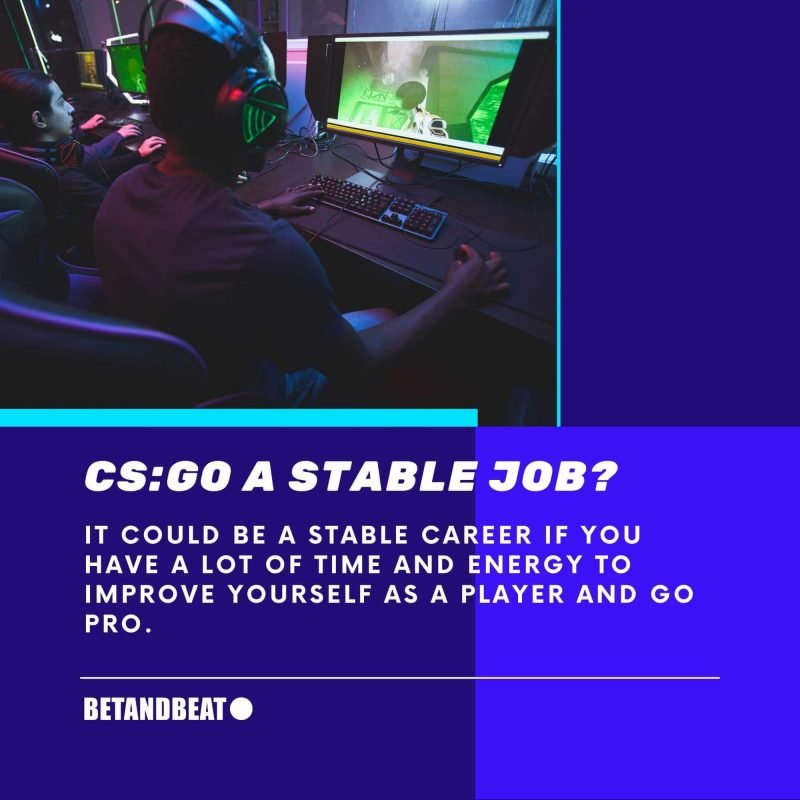 CS:GO as a stable career path