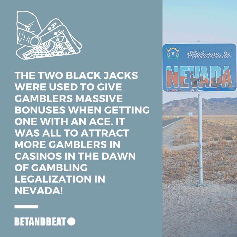 Origins of Blackjack in Nevada.